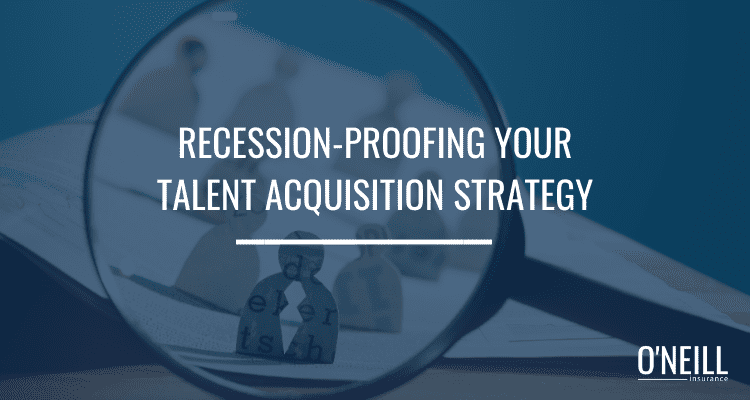 recession-proofing your talent acquisition strategy