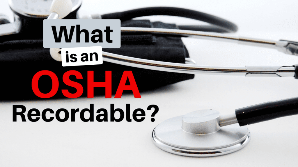 What is an OSHA recordable