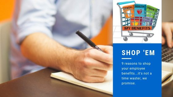 The tell all guide to why you should be shopping your employee benefits