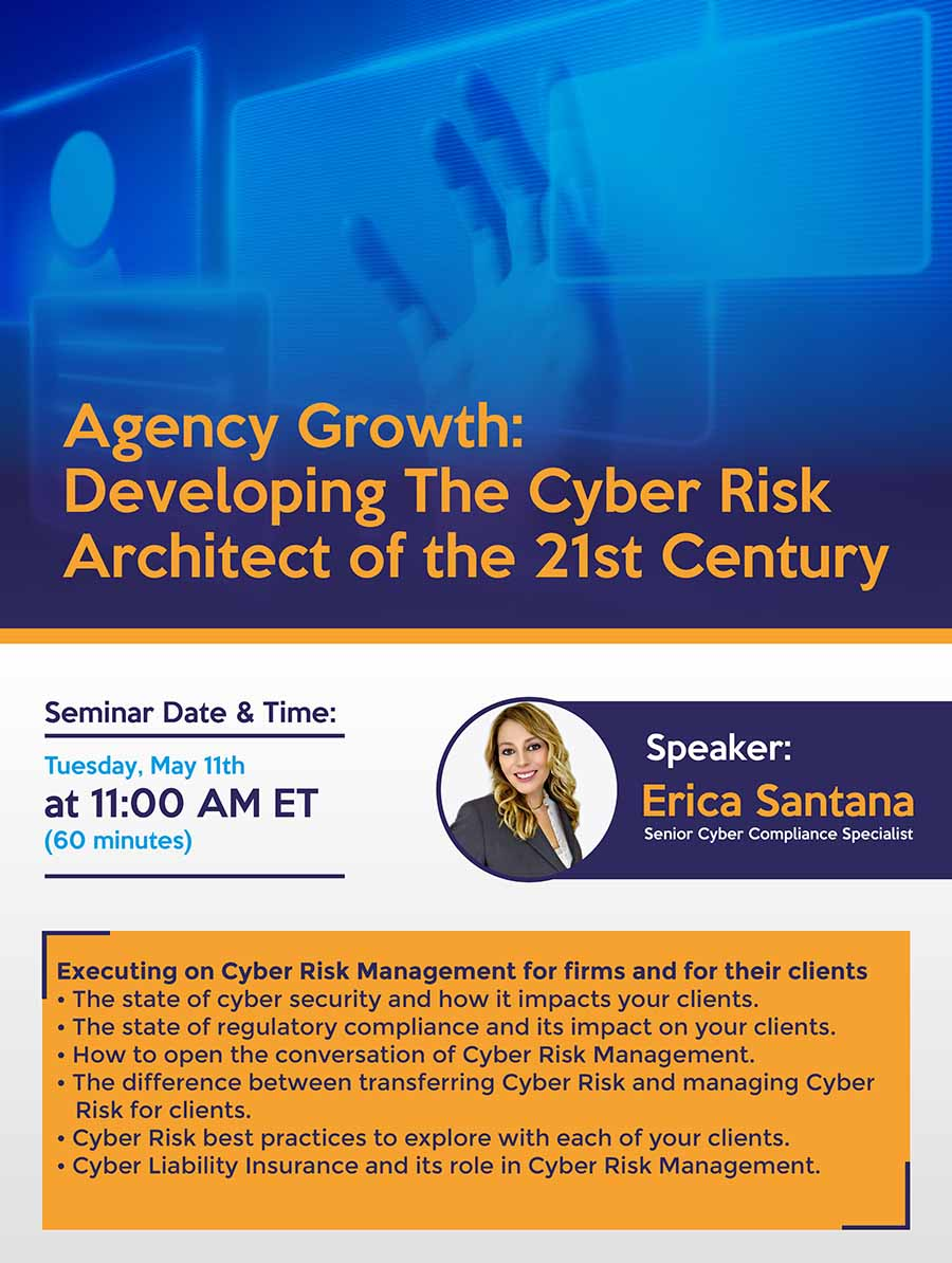 Blog - Seminar Agency Growth- Developing The Cyber Risk Architect of the 21st Century -