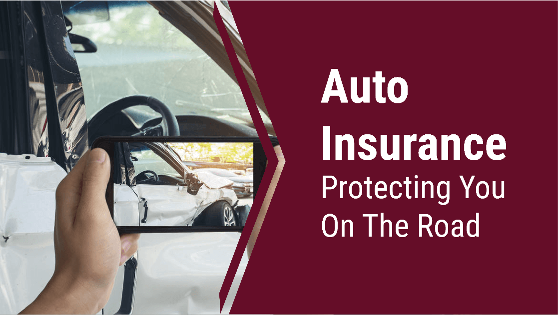 Auto insurance graphic stating we protect you on the road.