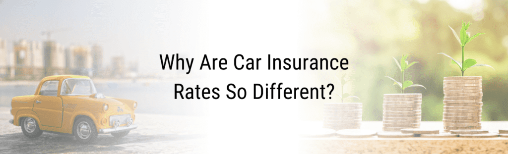 Why are car insurance rates so different?