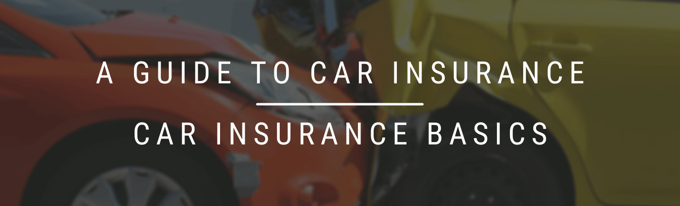 A guide to car insurance basics and auto insurance.