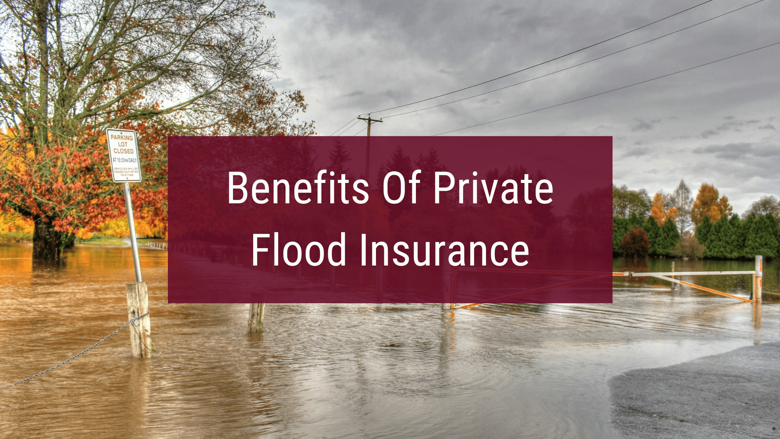 Benefits of private flood insurance in Pennsylvania.