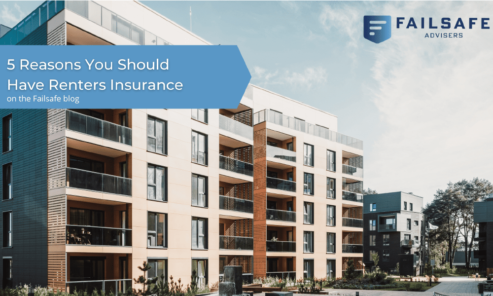 Blog - 5 Reasons You Should Have Renters Insurance