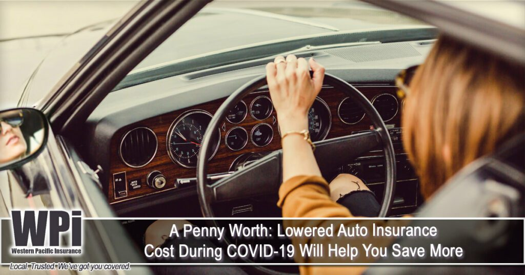 a-penny-worth-lowered-auto-insurance-cost-during-covid-19-will-help-you-save-more_orig