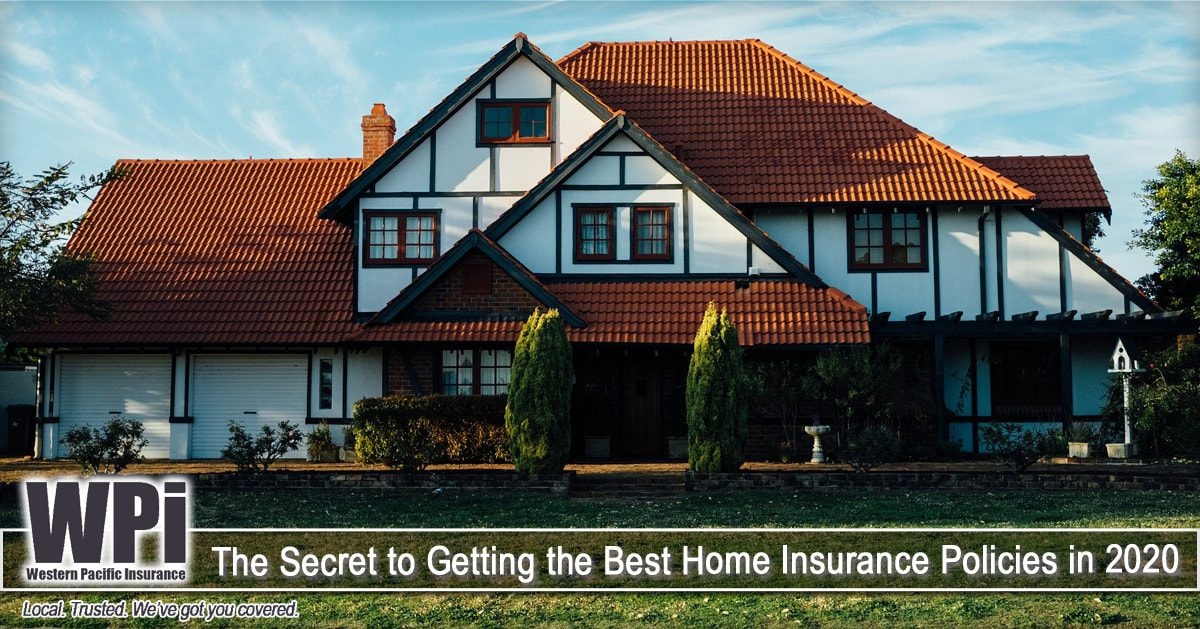 the-secret-to-getting-the-best-home-insurance-policies-in-2020_orig