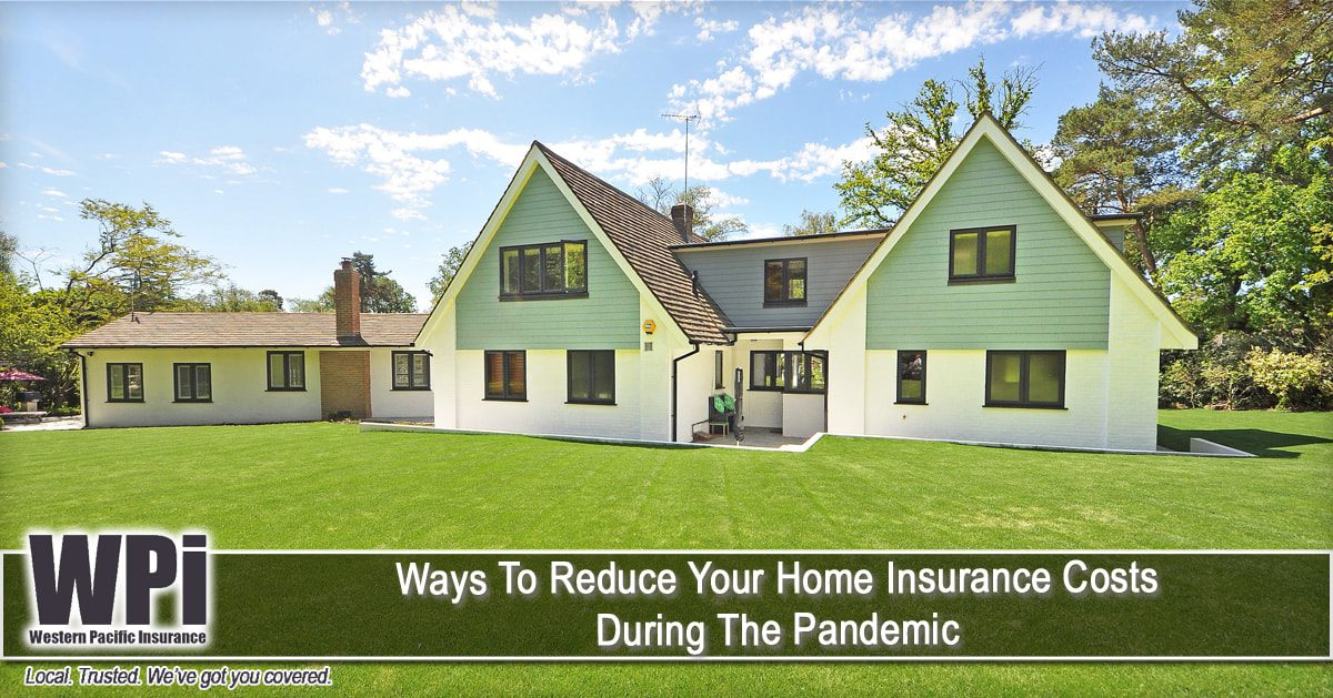 ways-to-reduce-your-home-insurance-costs-during-the-pandemic_orig
