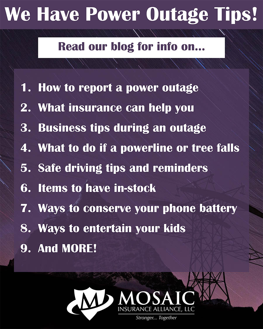 Blog-Power Outtage Tips_Mosaic Insurance Alliance