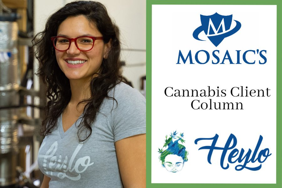Blog - Mosaic Client, Heylo, Gets More Out of Life Each Day Through Her Cannabis Business