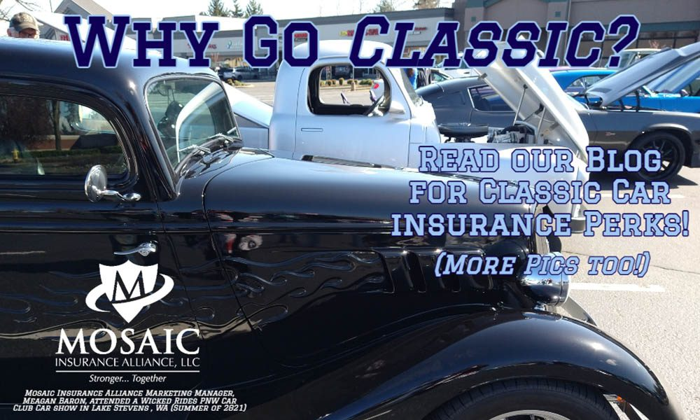 Blog - Why Go Classic, Read Our Blog For Classic Car Insurance Perks at Mosaic Insurance Alliance
