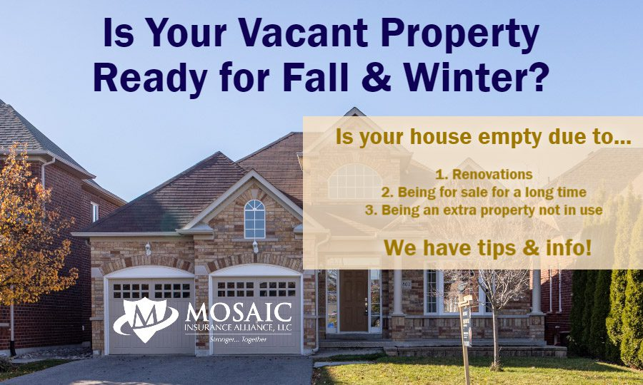 Blog - Post Image - Do You Have a Vacant Property Due to Remodeling, Being on the Market for Some Time, or Not in Use