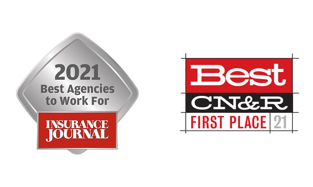 Blog - Insurance Journal 2021 Best Agencies to Work For and Best CN and R First Place 2021 Awards