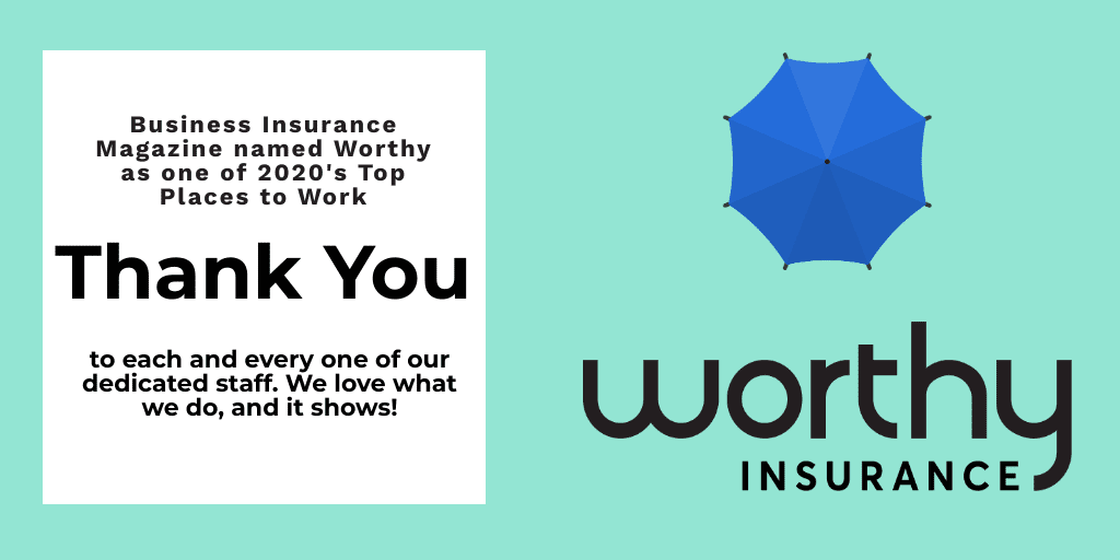 Business Insurance Magazine Names Worthy Insurance one of 2020's Top Places to Work