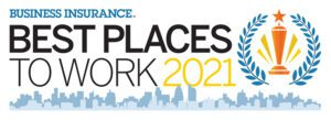 Awards - Business Insurance Best Place To Work 2021
