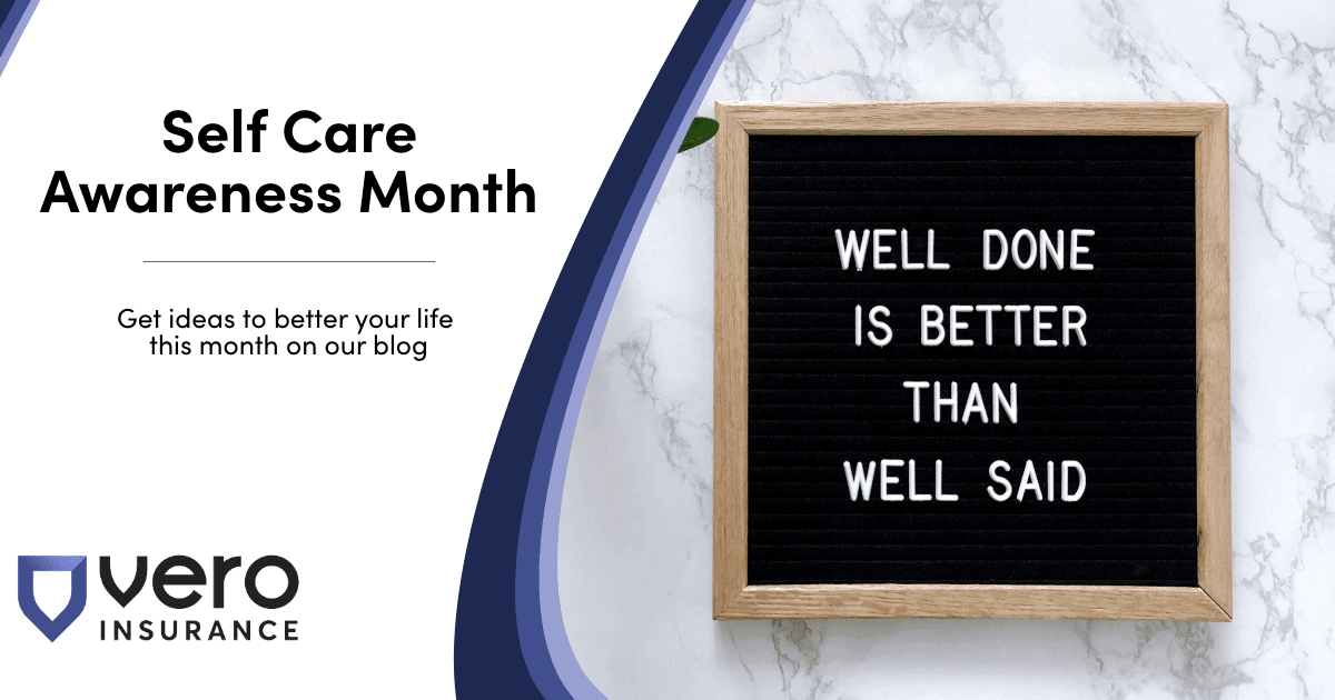Self Care Awareness Month - Tips and trick - Vero Insurance