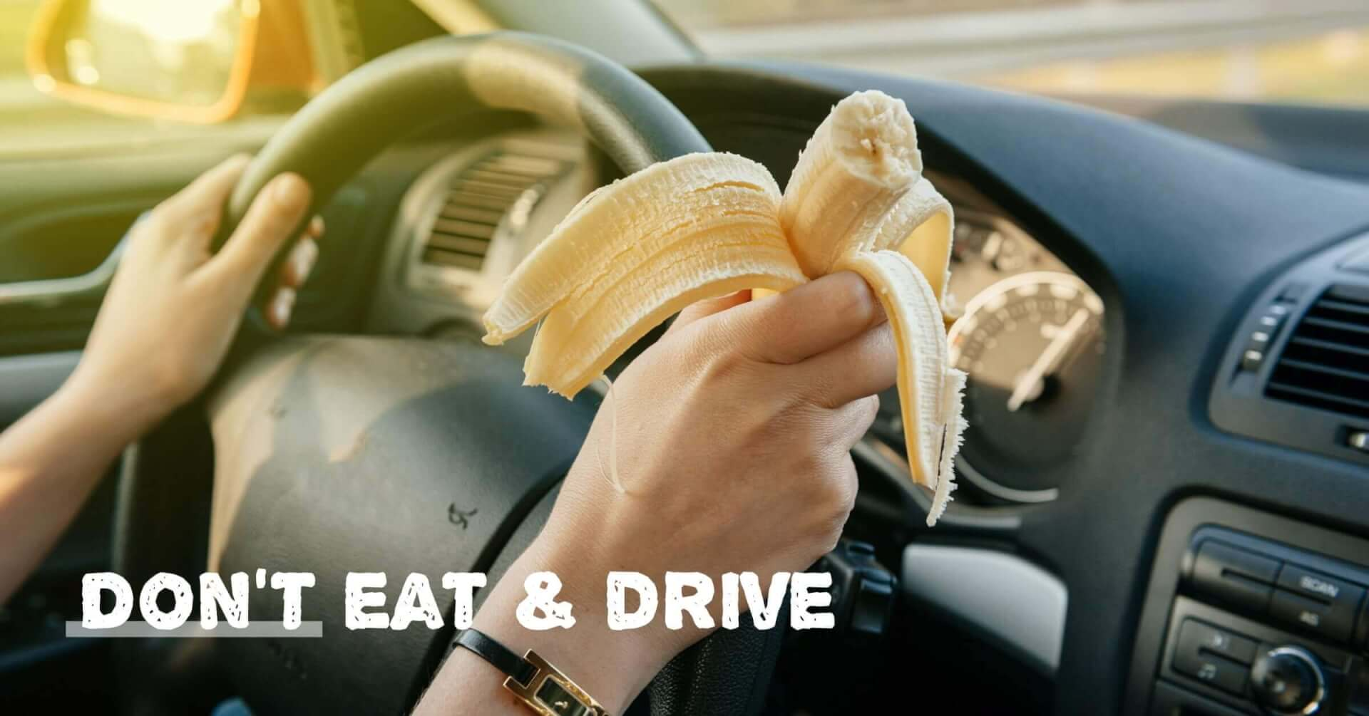 Personal Social - Don't Eat and Drive