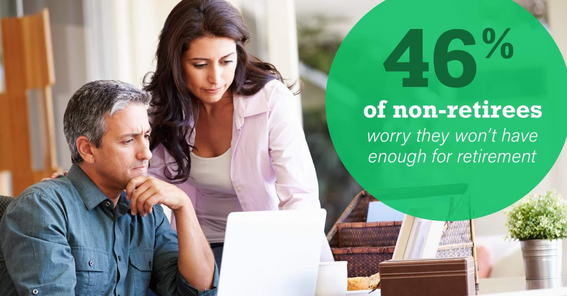 Social Benefits - 46% of Non-Retirees Worry They Won't Have Enough for Retirement