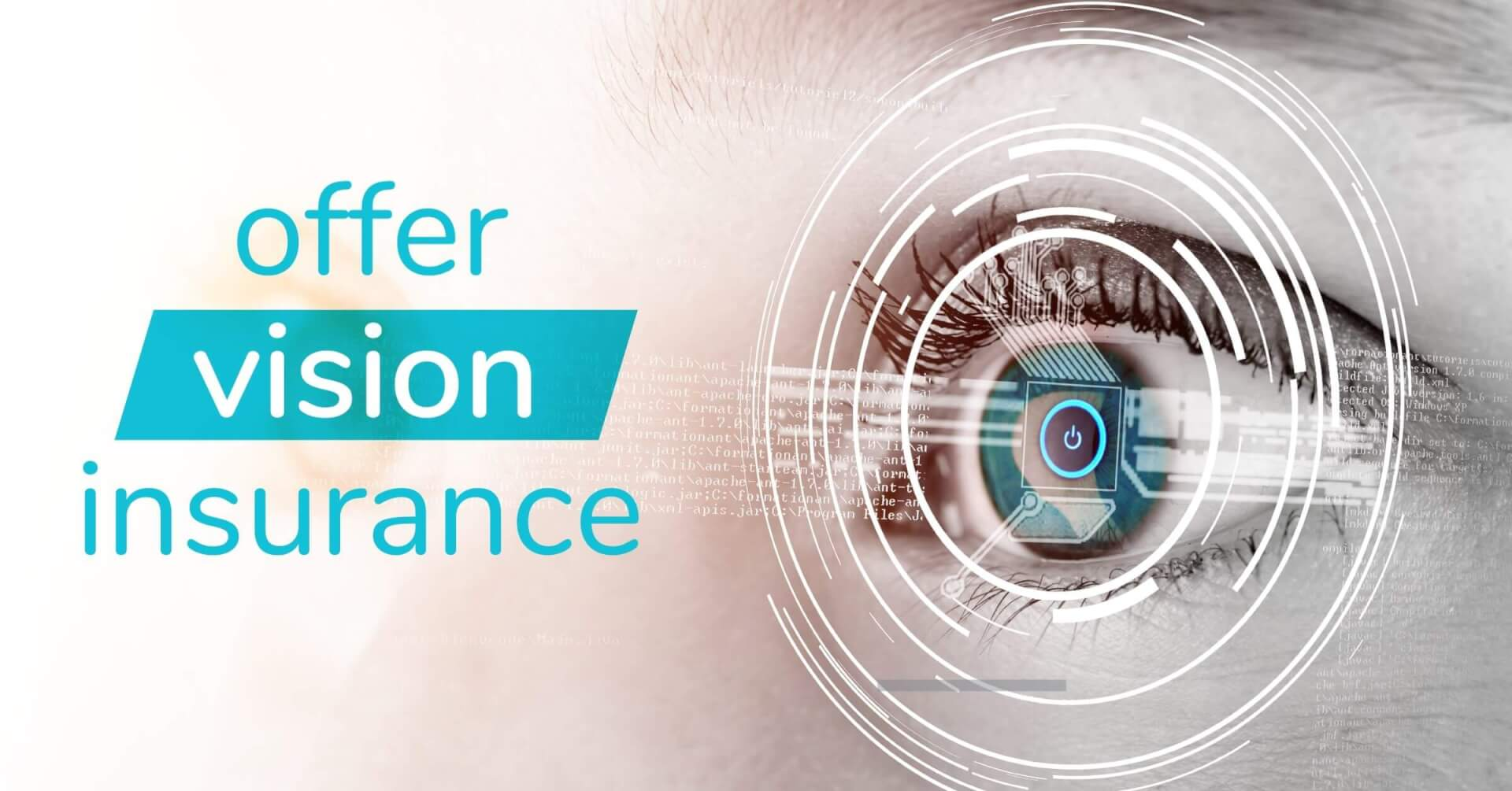 Social Benefits - Offer Vision Insurance