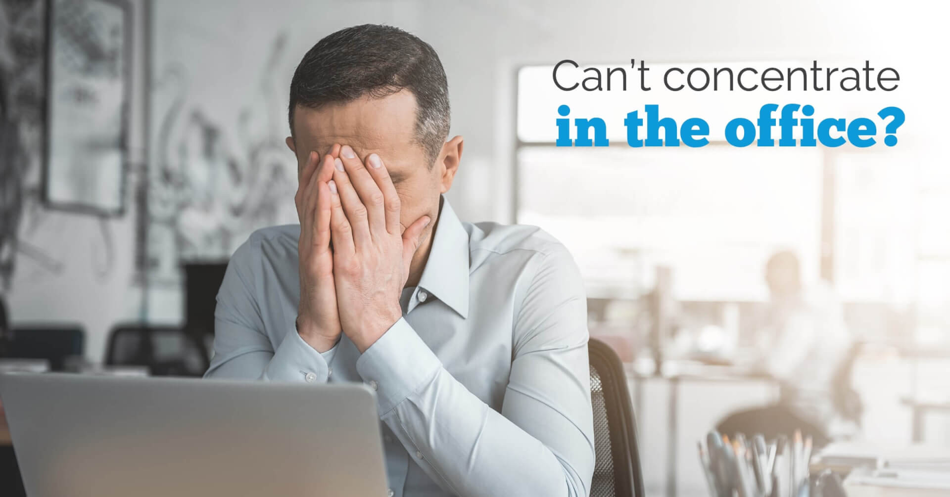 Social Business - Can't Concentrate in the Office