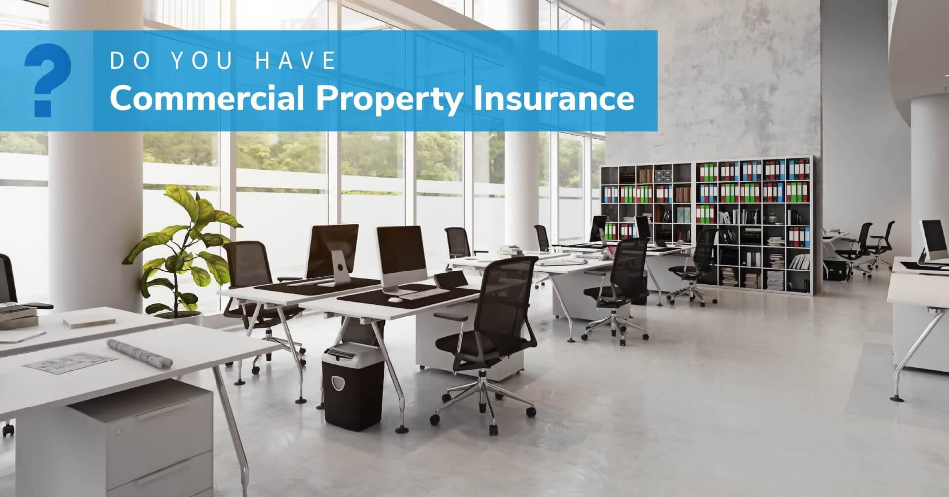 Social Business - Do You Have Commercial Property Insurance