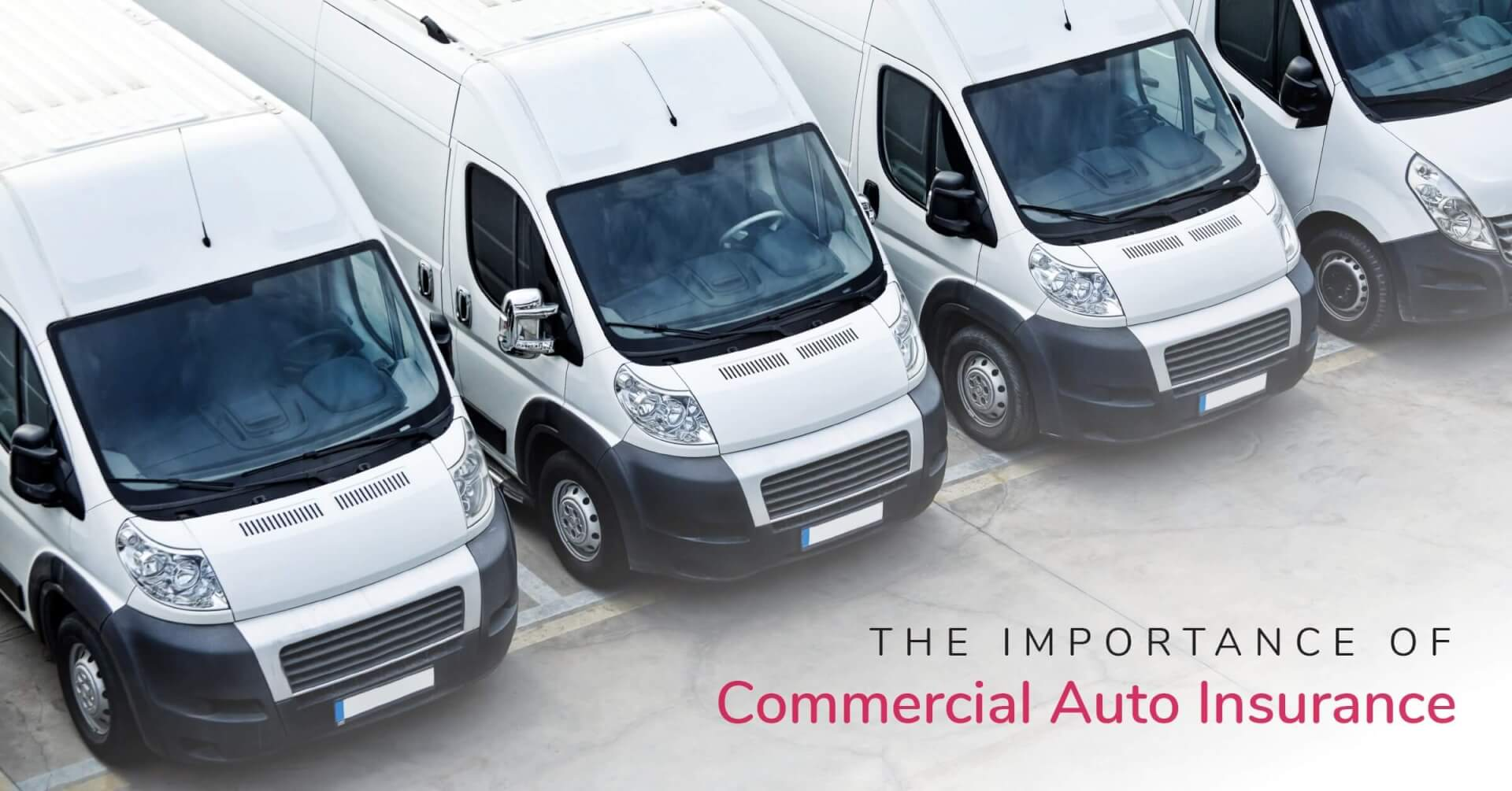 Social Business - The Importance of Commercial Auto Insurance