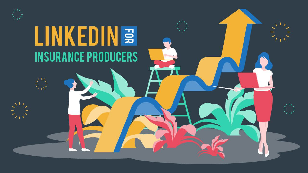 Resource - How Insurance Producers Use LinkedIn to Sell