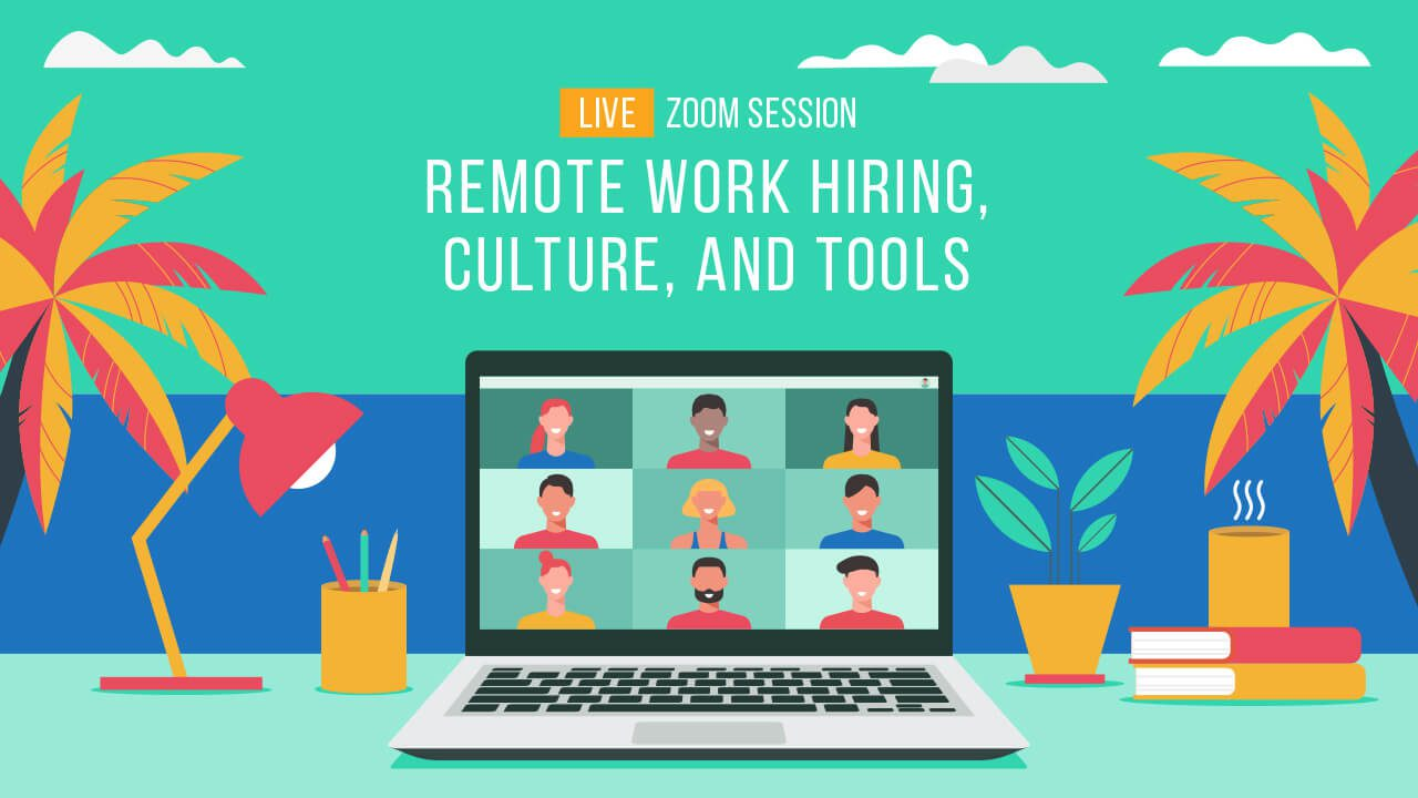 Resource - Remote Work Hiring, Culture, and Tools (with Jeff and Monika)
