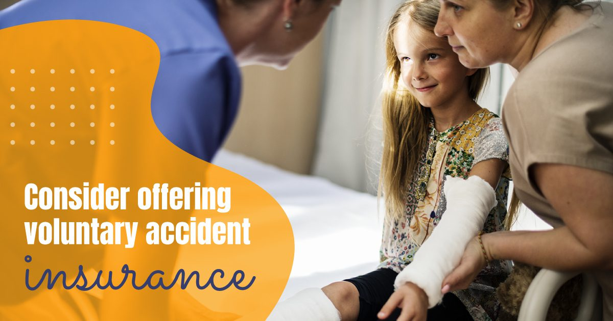 Social Benefits - Consider Offering Voluntary Accident Insurance