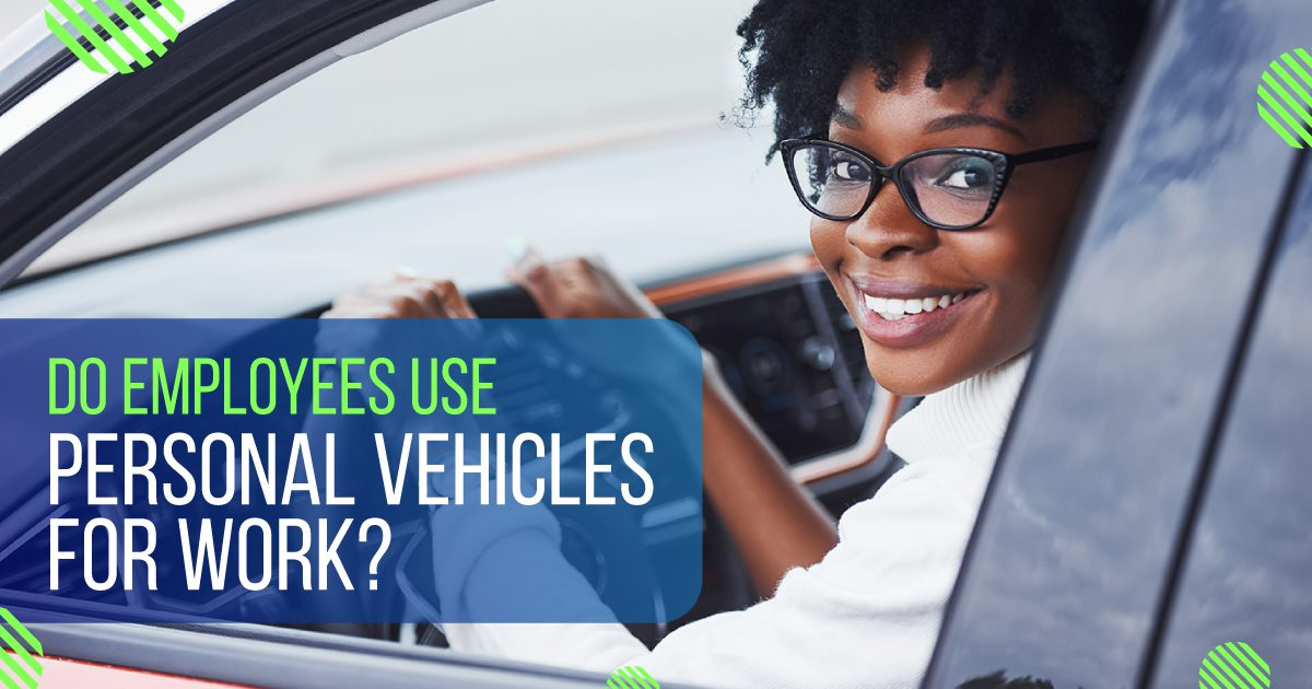 Social Business - Do Employees Use Personal Vehicles for Work