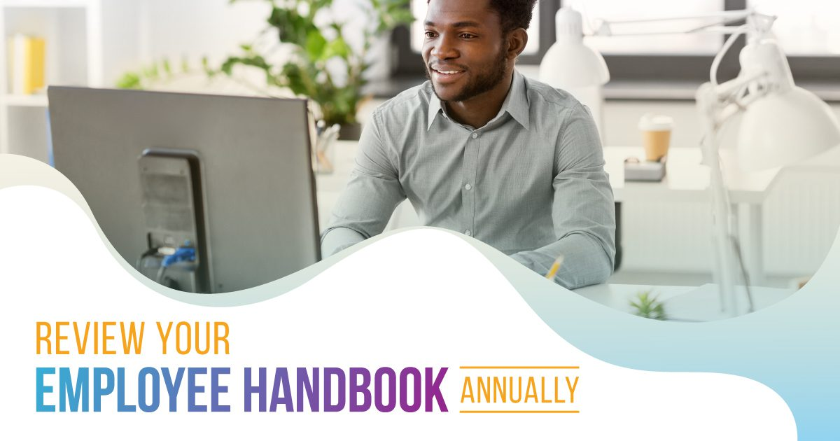 Social Benefits - Review Your Employee Handbook Annually