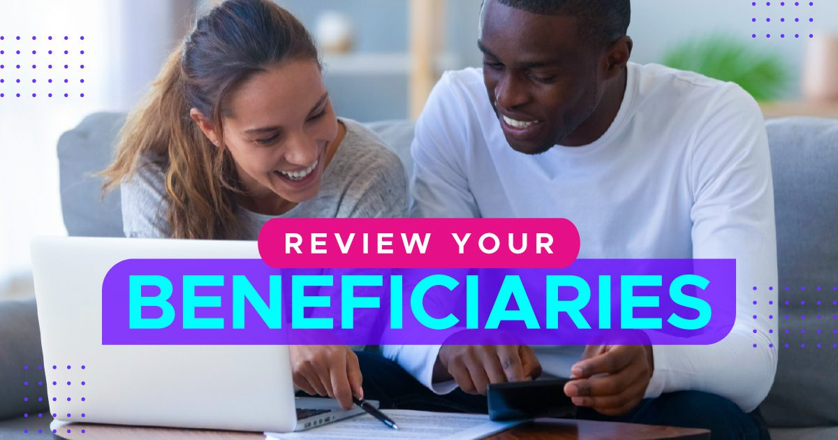 Social Personal - Review Your Beneficiaries